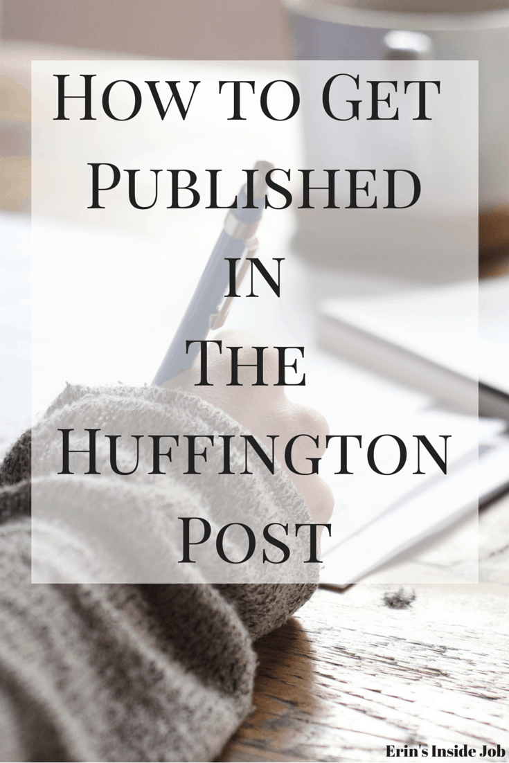 Getting Published In The Huffington Post