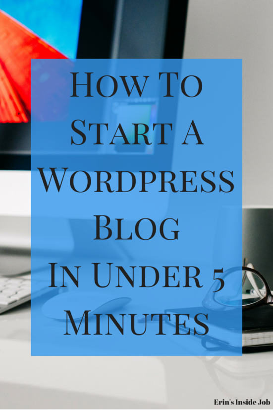 How To Start A WordPress Blog In Under 5