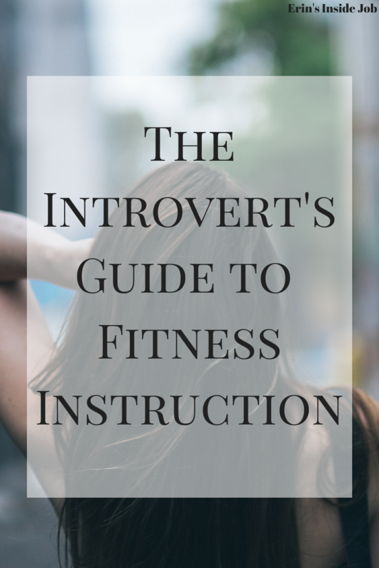 The Introvert'sGuide to Fitness Instruction