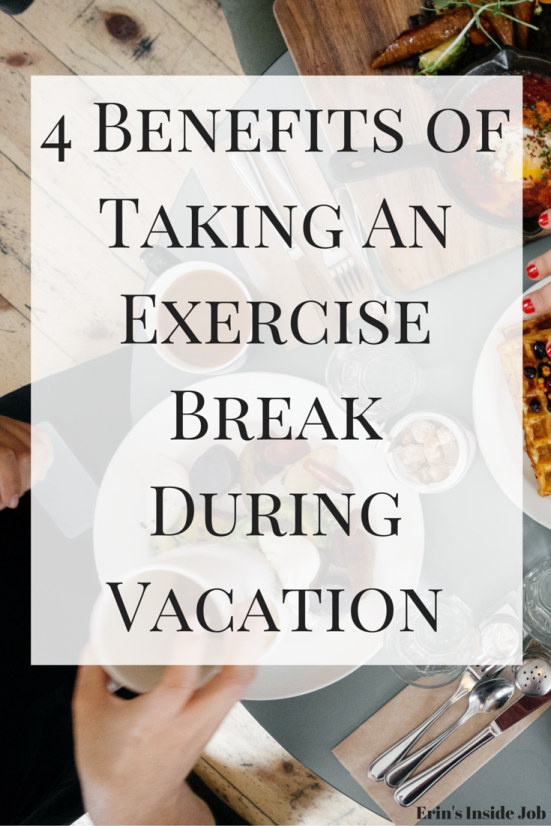 While most articles offer tips on how to stay on track with food and exercise during vacation, it's also important sometimes to take a break. Find out how pausing my exercise routine has actually benefited me!