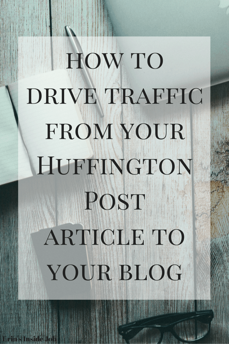 Congrats! You've been published in The Huffington Post. Now see what steps you need to take to make sure readers also connect with you on your blog.