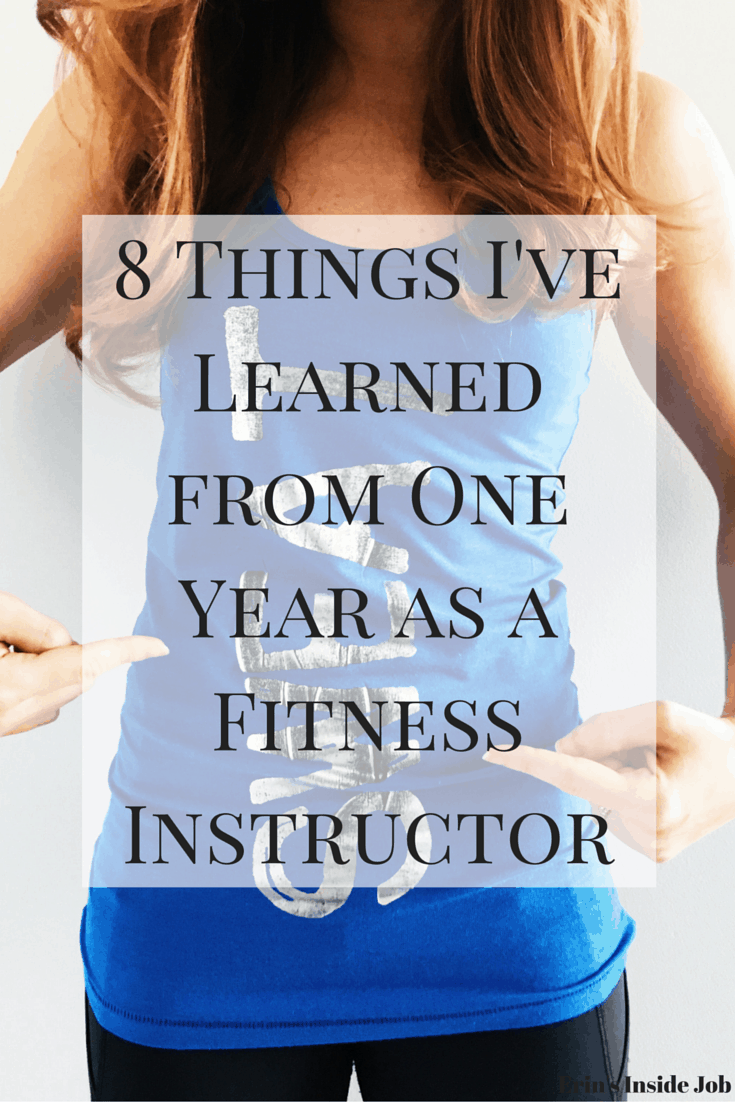 8 Things I've Learned From One Year As A Fitness Instructor