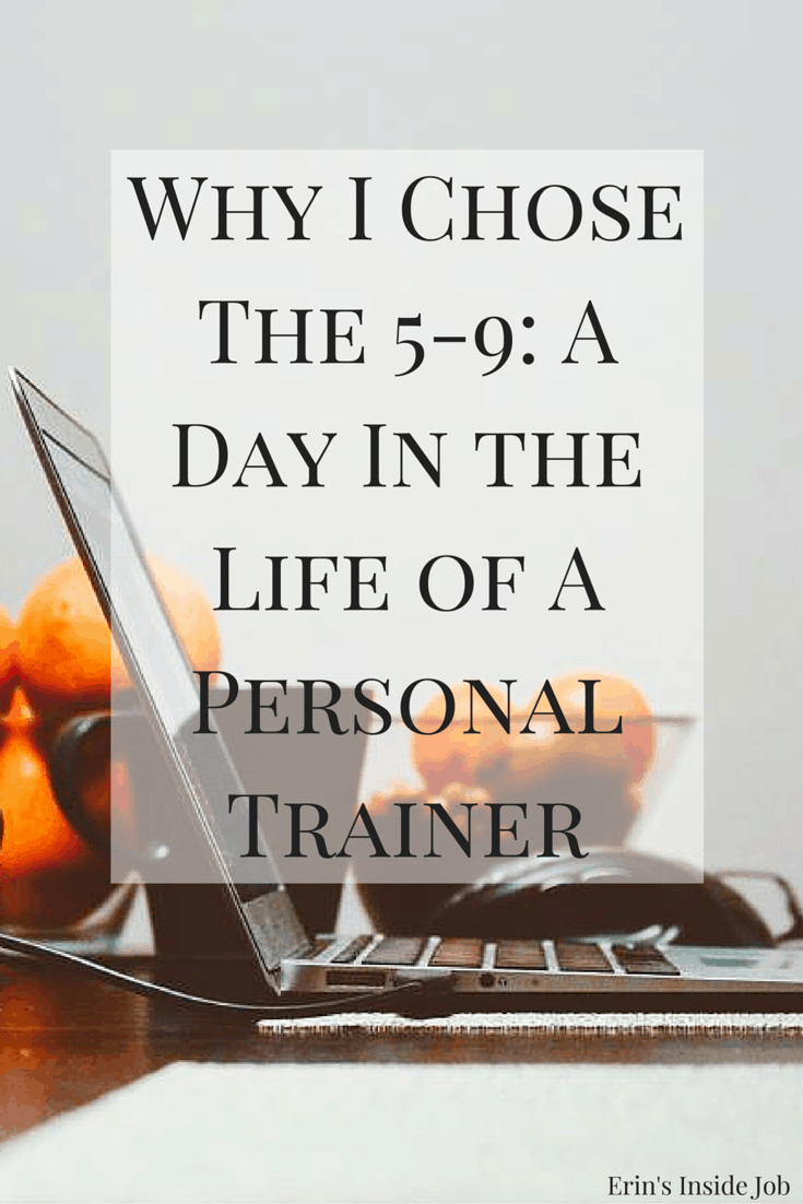 Why I Chose The 5-9: A Day In The Life