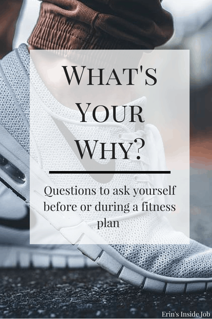 Ask yourself these questions before (or during) starting a new fitness routine. They may help you figure out why you haven't been able to stick to your commitments! What's your why?