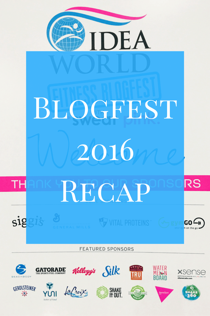 Reap of Blogfest 2016, a two-day blogging and fitness conference held concurrently with the Idea World Health and Fitness Convention each year.