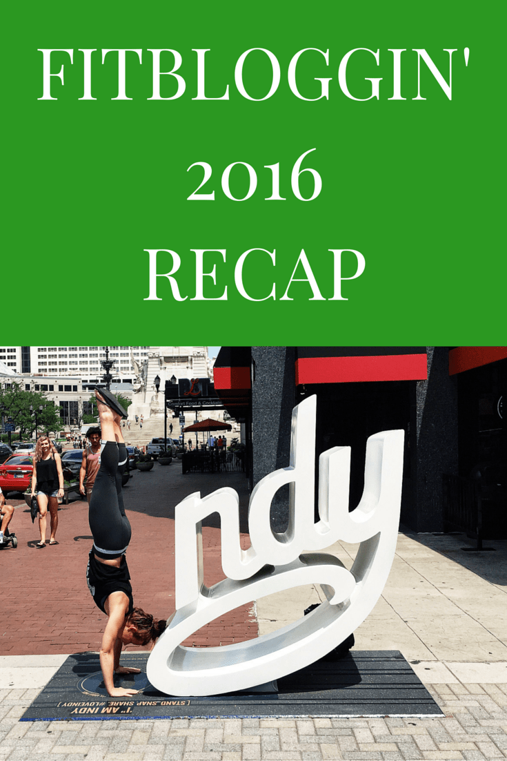 Fitbloggin' 2016 recap from Indianapolis - friends, food, and fun as the conference had it's first year under new management.