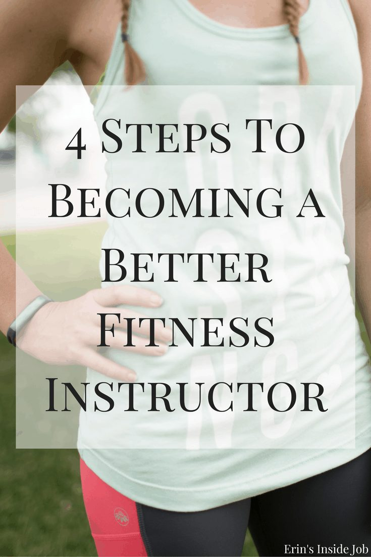 There's always room for improvement - check out these four steps to becoming a better fitness instructor!