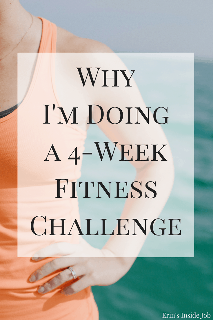 Have you ever done a fitness challenge? Here are my main reasons for doing a 4-week fitness challenge.