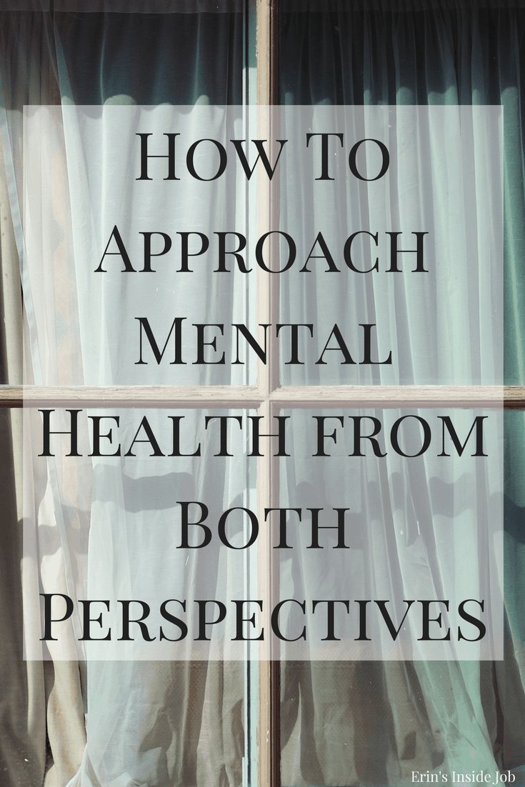 How To Approach Mental Health from Both Perspectives