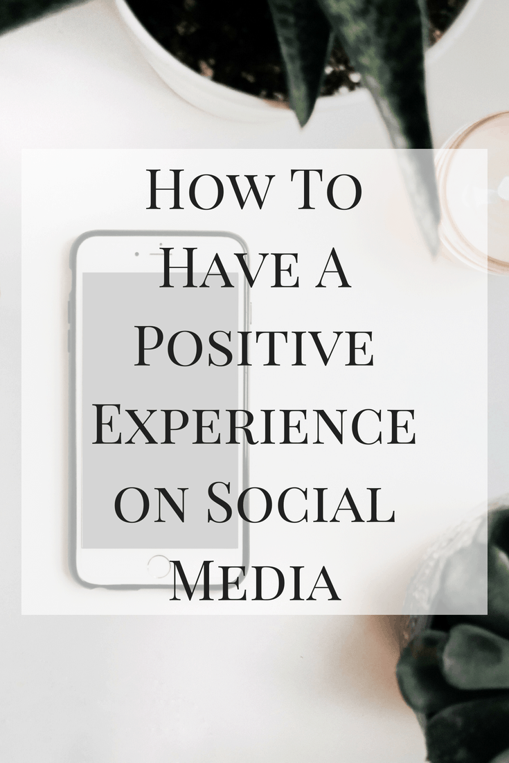 Social media can be both positive and negative. Here are some of my main tips for making the most out of you social media experience.