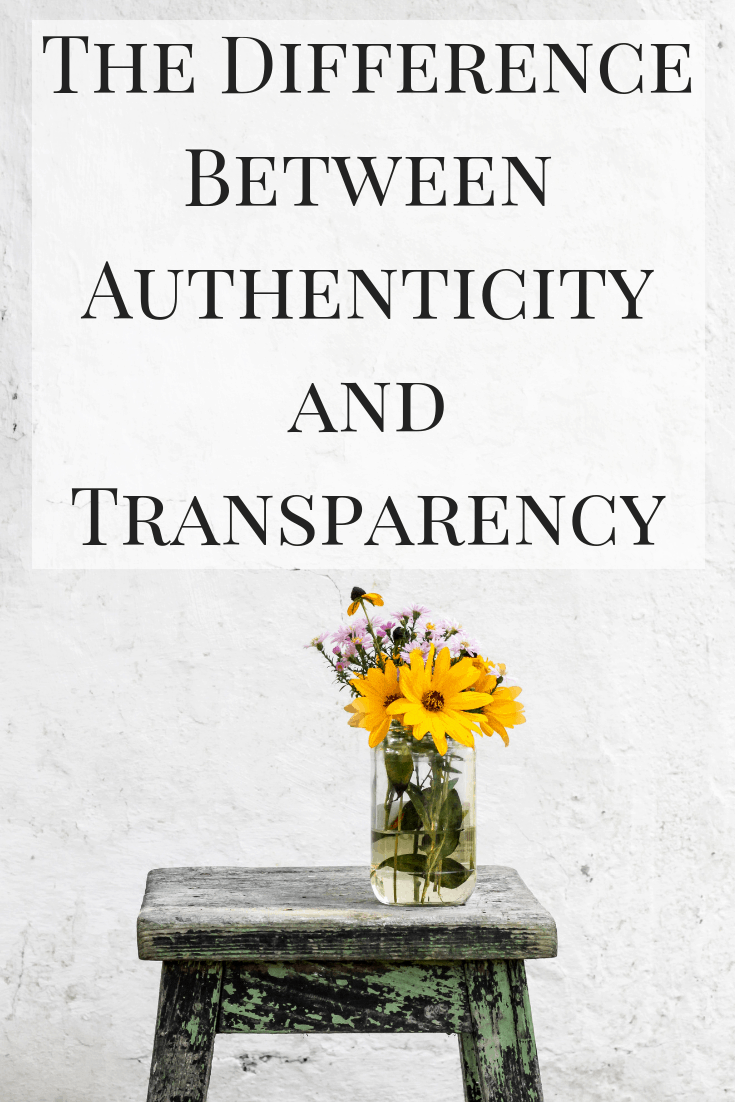 The Difference Between Authenticity and Transparency