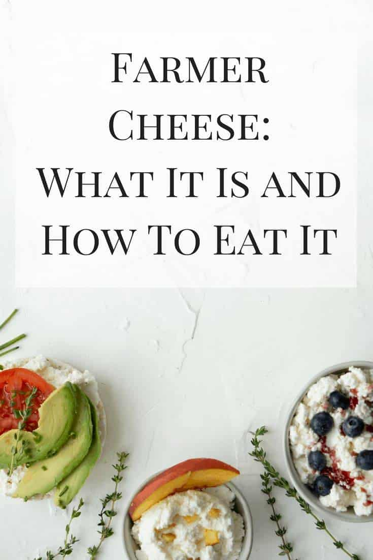 I love farmer cheese, but not may people know what it is. See how this protein-packed snack can fit into your eating lifestyle!