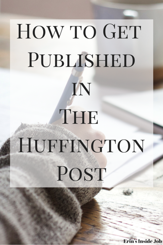 How to Get PublishedinThe Huffington Post