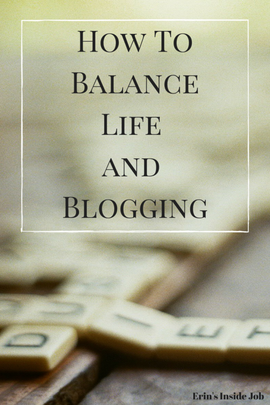 How To BalanceLife and Blogging