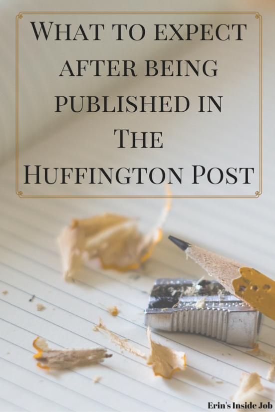 What To Expect After Being Published in The Huffington Post