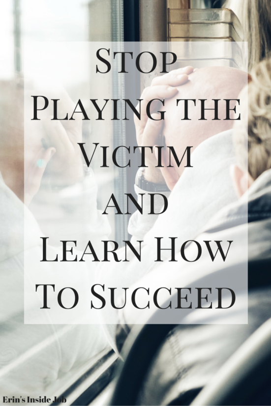 Do you constantly play the victim? See how to identify your behavior, what it means, and what you should do to get on track for a successful life!