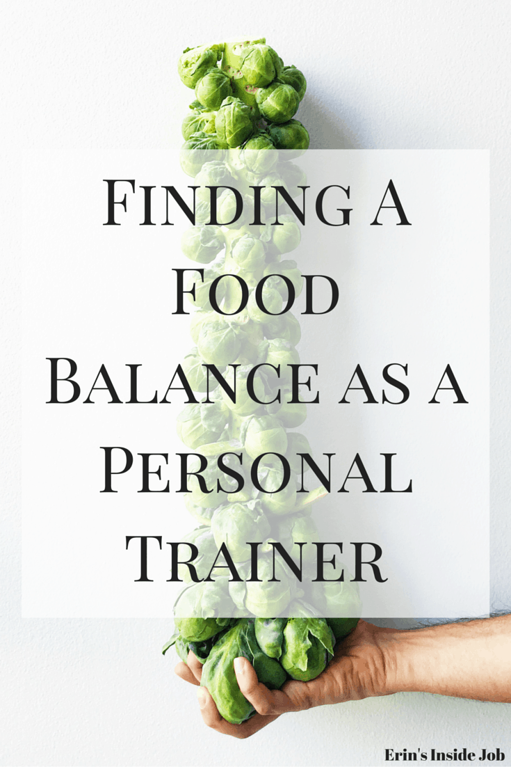 Living a healthy lifestyle and helping others achieve one is part of my job. That doesn't mean that I can't enjoy amazing foods on a regular basis. See how I found my food balance as a personal trainer.