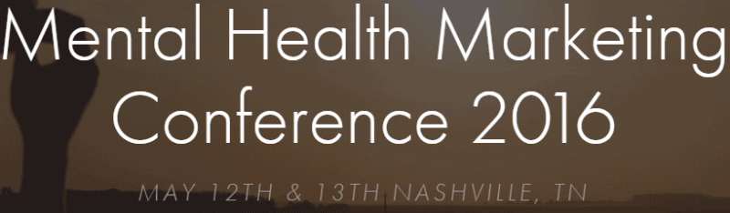 mental health marketing conference 2016