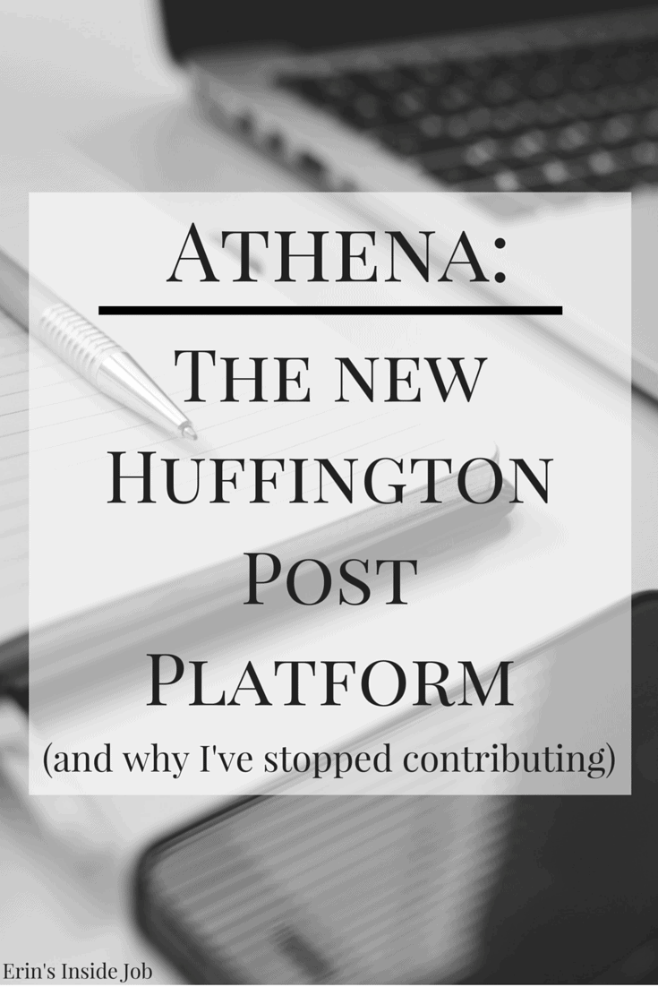 Recently, The Huffington Post has made some changes to its contributor platform. Called Athena, here is more information about the change and why I've decided to stop contributing regularly.
