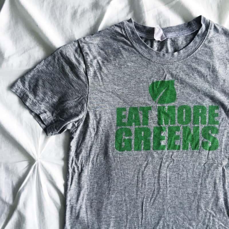 Eat More Greens Shirt