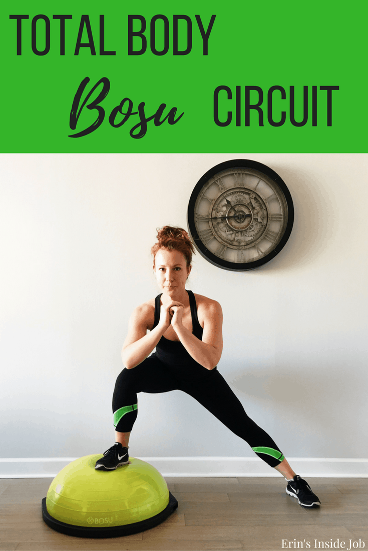 A 25 minute total body BOSU circuit workout that can be done anywhere!
