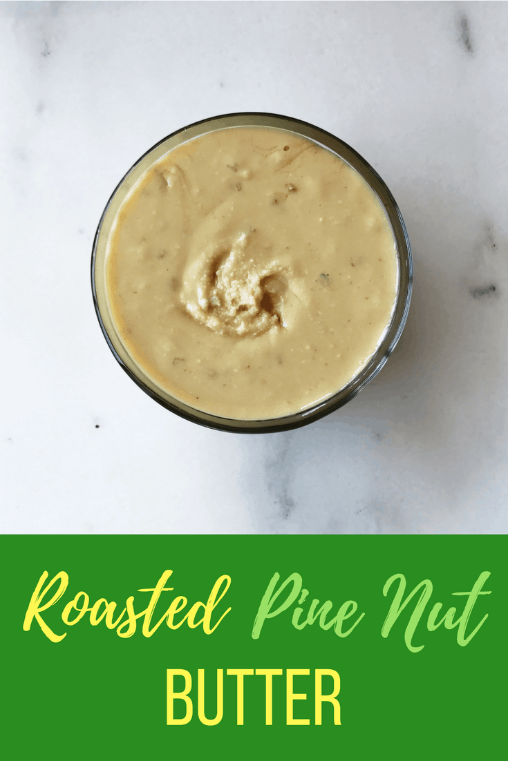 A super-quick roasted pine nut butter recipe that is incredibly easy and super indulgent. Try it today!