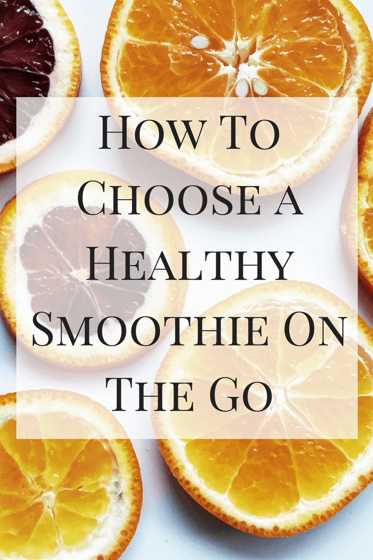 How To Choose a Healthy Smoothie On The Go