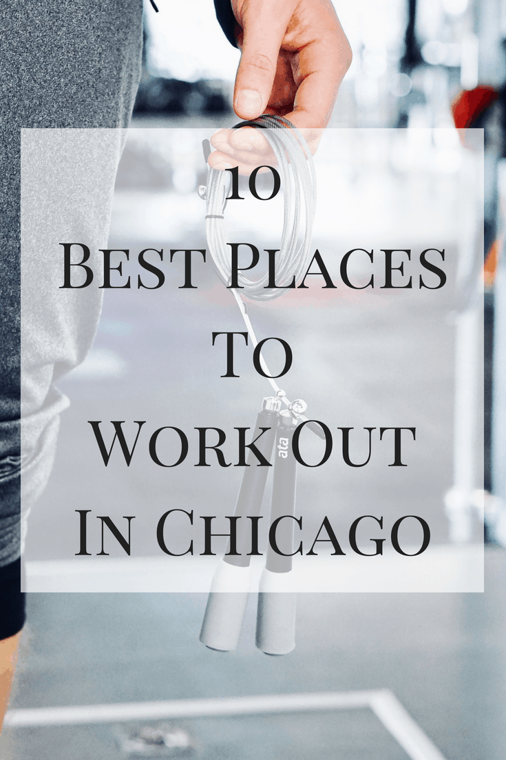 A list of the 10 best places to work out in chicago based on four years in the city and countless workouts!