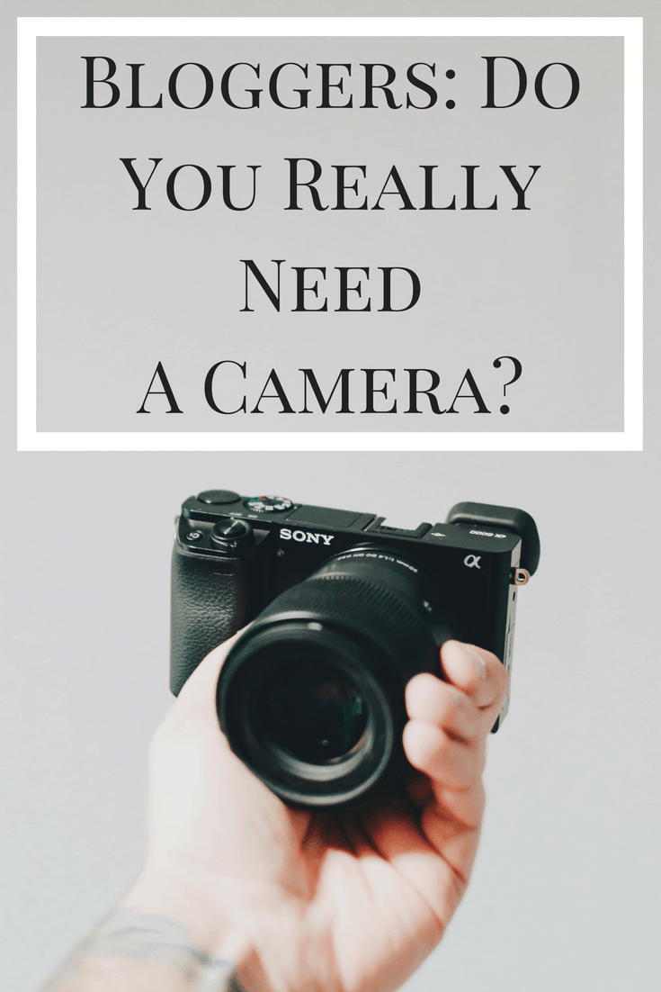 With the increased quality of phone cameras these days, it's hard to justify shelling out hundreds or thousands of dollars on a fancy camera. This post answers the question: do you really need a camera for blogging?
