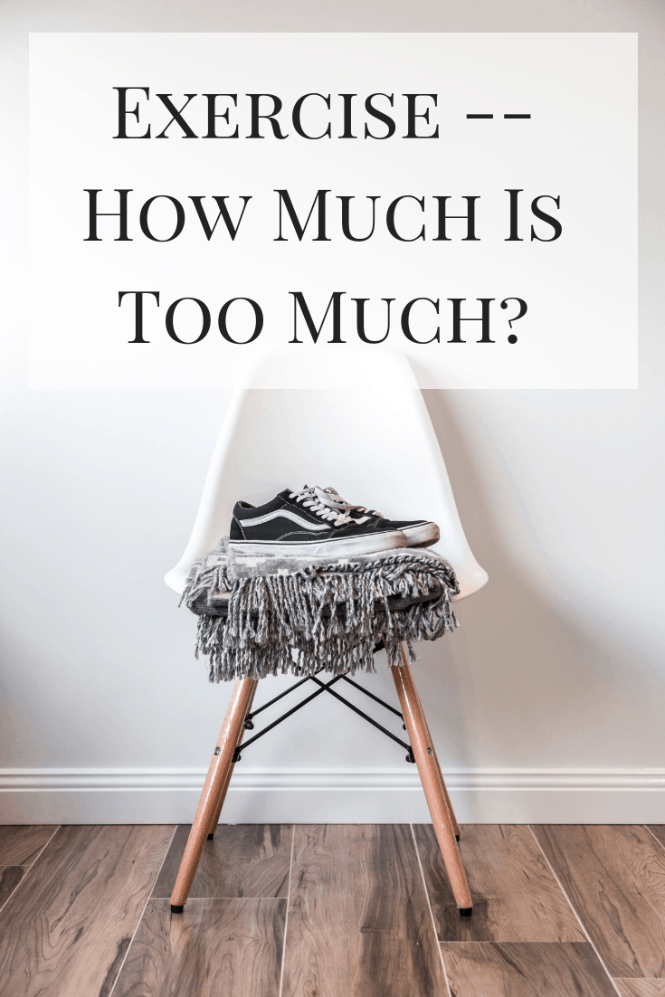 Exercise — How Much Is Too Much?