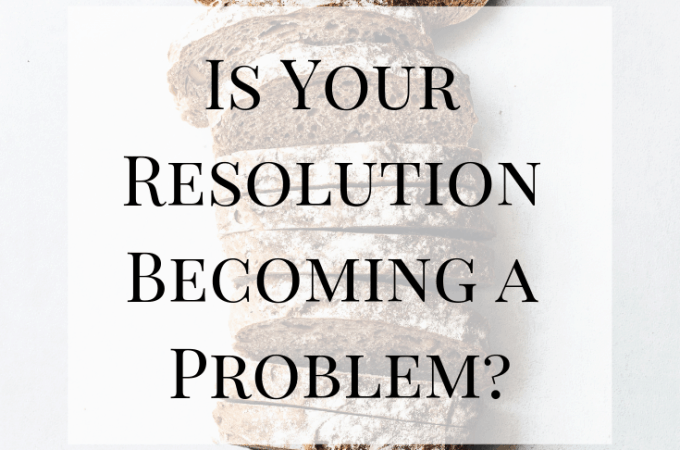 Is Your Resolution Becoming a Problem?