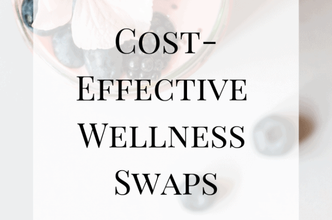 Cost-Effective Wellness Swaps: Don't Break the Bank for Your Health