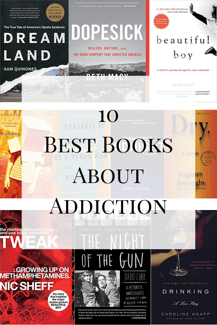 A look at the best books about addiction, ranging from journalistic reports to personal memoirs of struggle and redemption. #addiction #opiate #recovery #memoir #mentalhealth