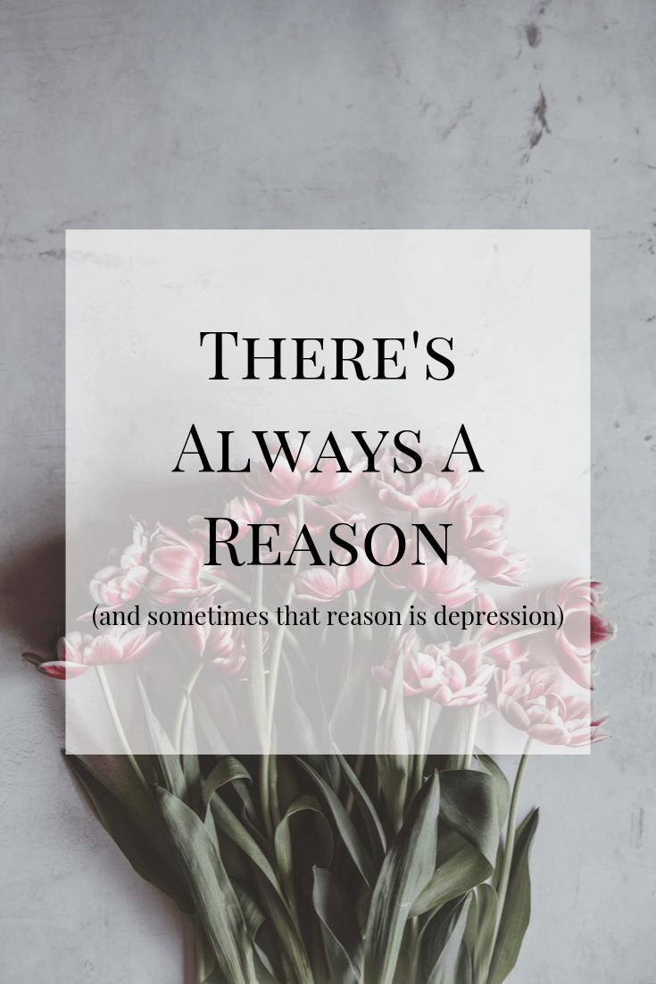 """Everything happens for a reason"" is something I learned in recovery. I've found this to be true - there's always a reason - and it took me years to realize that my reason was depression. #mentalhealth #mentalillness #depression"