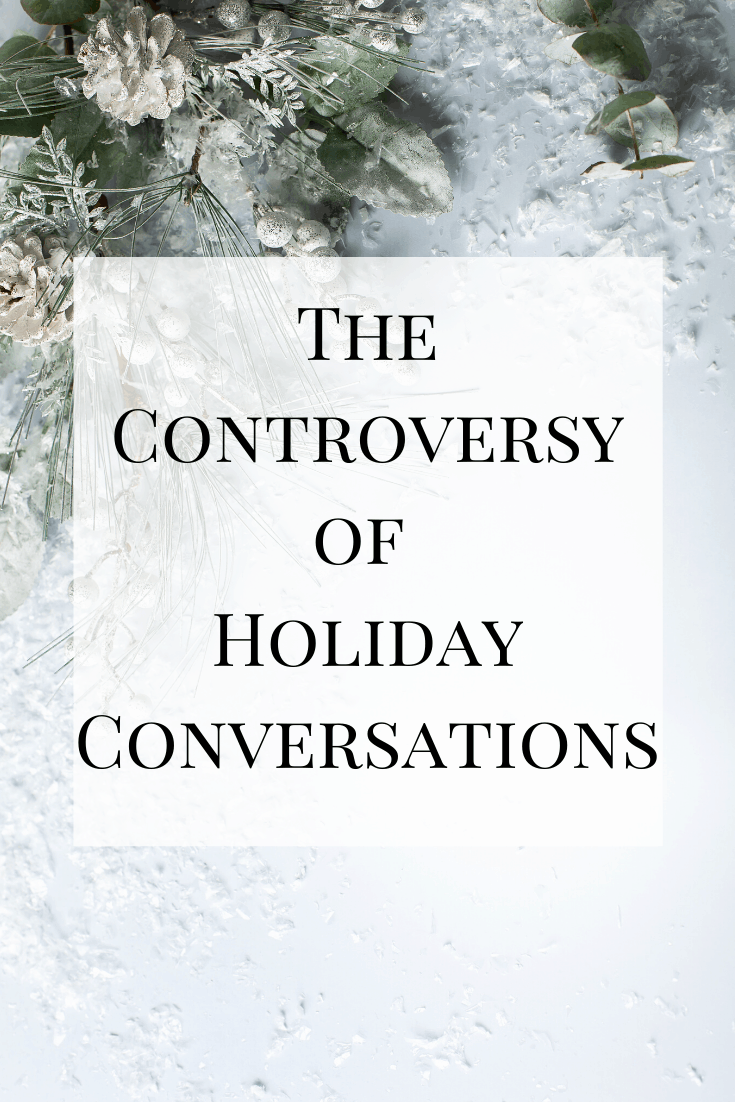 As the holidays approach, many people begin demanding what can and can't be asked during holiday conversations. This is my take on the controversy of holiday conversations.