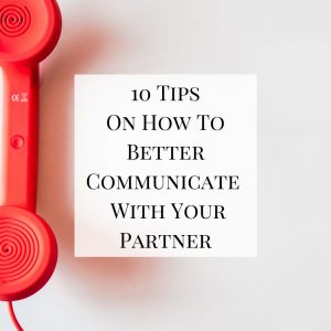 A look at how to better communicate with your partner - based on therapeutic advice, personal experience, and marriage-saving work.