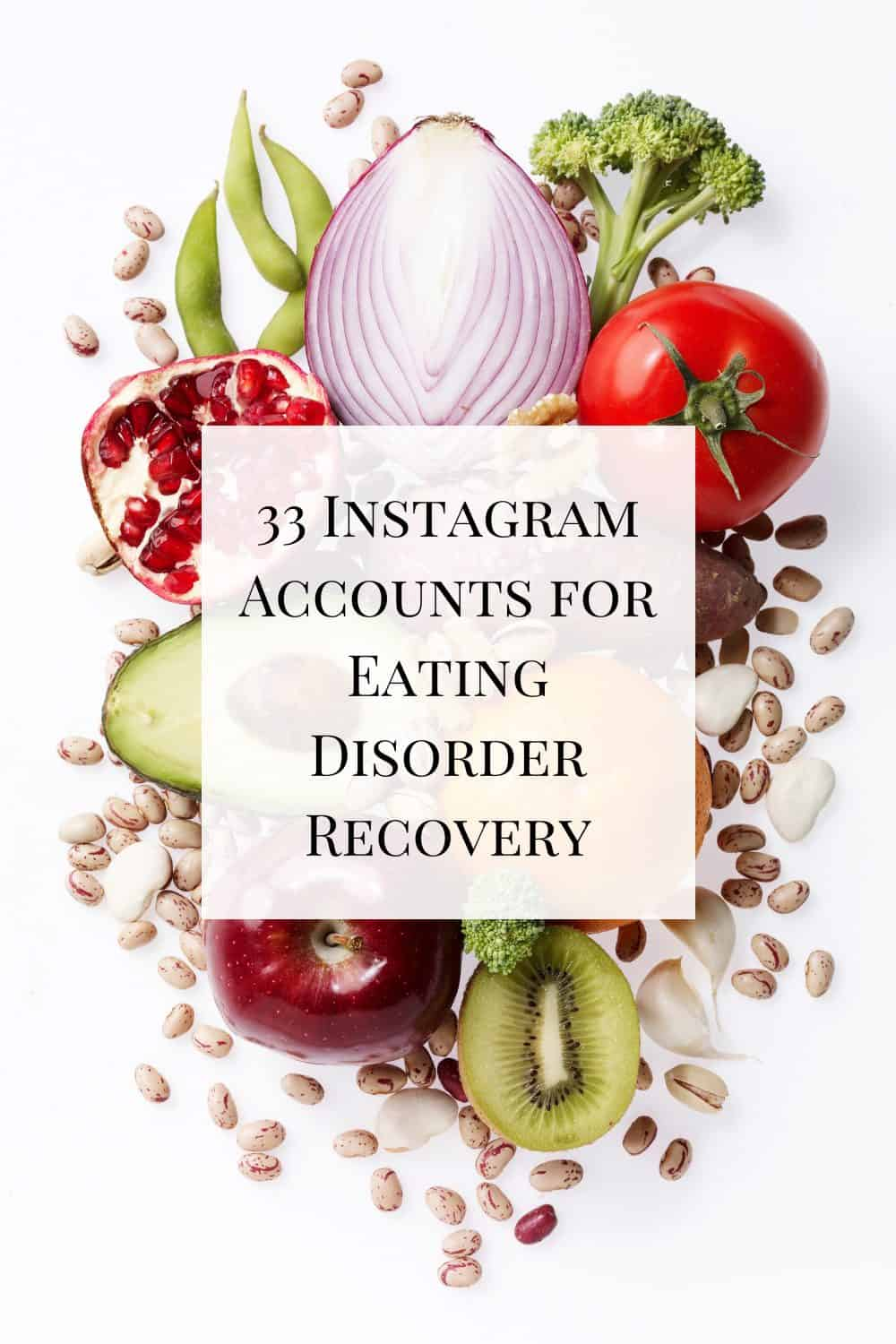 A collection of 33 Instagram accounts for eating disorder recovery to help educate, inspire, and offer hope for recovery.